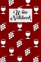 Wine Notebook: Wine Tasting Journal with 100 Wine Tasting Sheets for Wine Tours