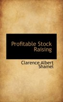 Profitable Stock Raising