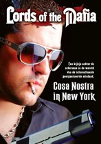 Lords Of The Mafia - Cosa Nostra In New York