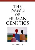 Dawn of Human Genetics