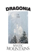 Dragonia of the Mystic Mountains