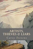 Artists, Thieves & Liars