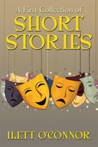 A First Collection of Short Stories