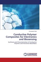 Conductive Polymer Composites for Electronics and Biosensing