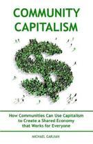 Community Capitalism - 2nd Edition