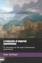 A Collection of Imperial Constitutions