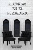 Historias En El Purgatorio.
