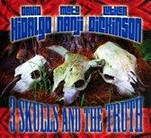 David Hidalgo - 3 Skulls & The Truth