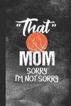 That Mom Sorry I