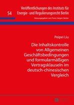 Die Inhaltskontrolle von Allgemeinen Geschaeftsbedingungen und formularmaeßigen Vertragsklauseln im deutsch-chinesischen Vergleich