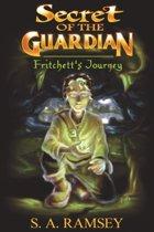 Secret of the Guardian Fritchett's Journey