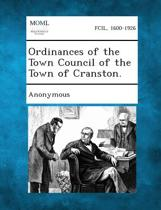 Ordinances of the Town Council of the Town of Cranston.