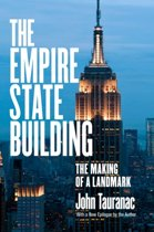 The Empire State Building The Making of a Landmark