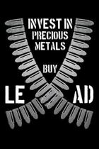 Invest in Precious Metals Buy Lead