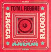 Total Reggae - Ragga