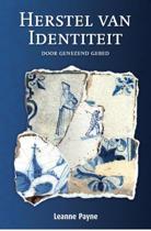 Herstel Van Identiteit Door Genezend Gebed