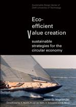 Eco-efficient value creation, sustainable strategies for the circular economy