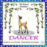 All Santa's Reindeer, Dancer