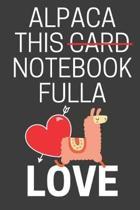 Alpaca This Notebook Fulla Love