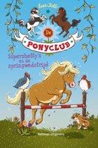 De Ponyclub 2 - Supershetty's en de springwedstrijd