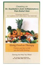 Cheating on Dr. Ouellette's Anti-Inflammatory Pain Relief Diet Second Edition