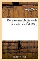 de la Responsabilit� Civile Des Notaires