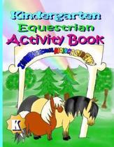 Kindergarten Equestrian Activity Book