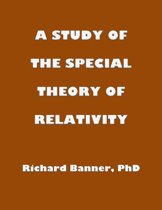 A Study Of The Special Theory Of Relativity