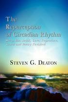 The Reperception of Circadian Rhythm