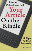 How to Publish and Sell Your Article on the Kindle