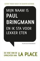 Retaildenkers 3 - Mijn naam is Paul Bringmann en ik sta voor lekker eten