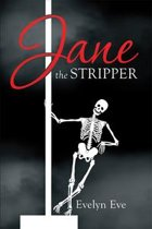Jane the Stripper