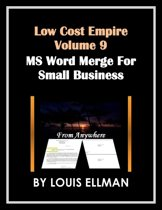 Low Cost Empire Volume 9 - Microsoft Word Merge for Small Business