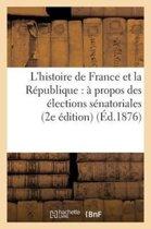 L'Histoire de France Et La R�publique