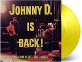 Johnny D. Is Back! (Coloured Vinyl)