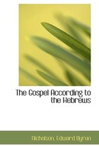 The Gospel According to the Hebrews