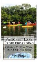 Pinecrest Lake Paddleboarding
