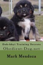 Dok-Khyi Training Secrets