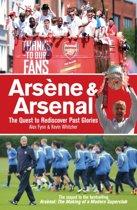Arsene & Arsenal