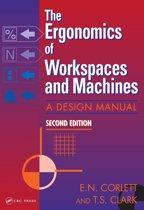 The Ergonomics Of Workspaces And Machines