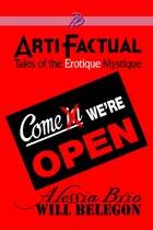 ArtiFactual: Tales of the Erotique Mystique