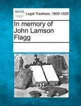 In Memory of John Lamson Flagg