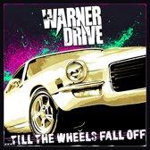 Till The Wheels Fall Off