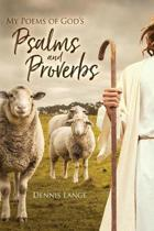 My Poems of God's Psalms and Proverbs