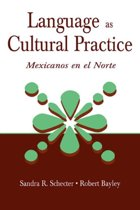 Language as Cultural Practice