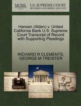 Hansen (Alden) V. United California Bank U.S. Supreme Court Transcript of Record with Supporting Pleadings