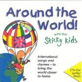 Around The World/Sticky Kids
