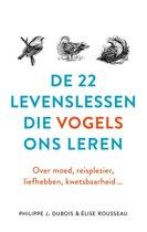 De 22 levenslessen die vogels ons leren