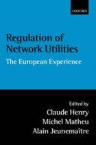 Regulation of Network Utilities