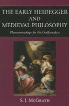 The Early Heidegger and Medieval Philosophy